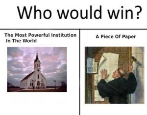 Who would win the Catholic church or a piece of paper