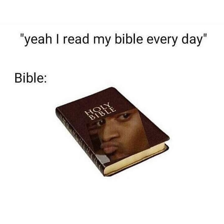 Այո, ես կարդացի իմ Աստվածաշնչի meme