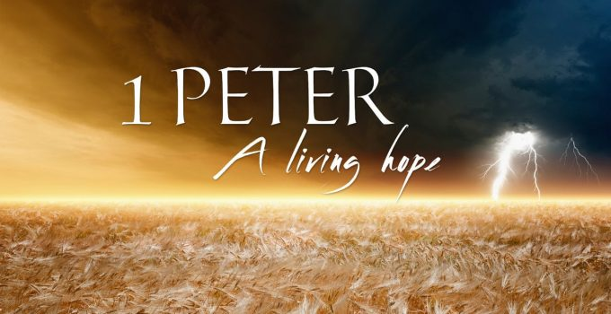 1 Peter living hope