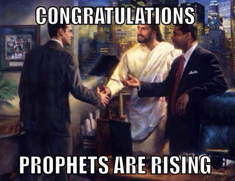 Prophets are rising