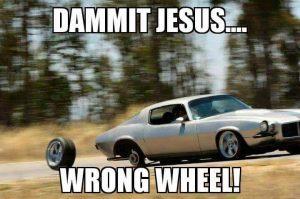 Wrong wheel Jesus