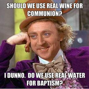 Should we use real wine for communion meme