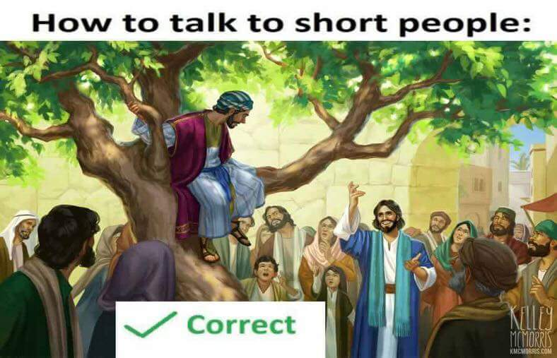 How to talk to short people Christian meme