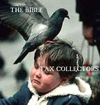 The Bible vs tax collectors