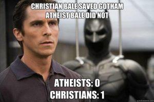 Christian Bale VS Atheist Bale dank christian meme