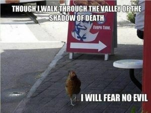 Valley of the shadow of death KFC meme