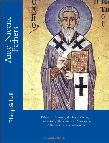Fathers of the Second Century Vol II