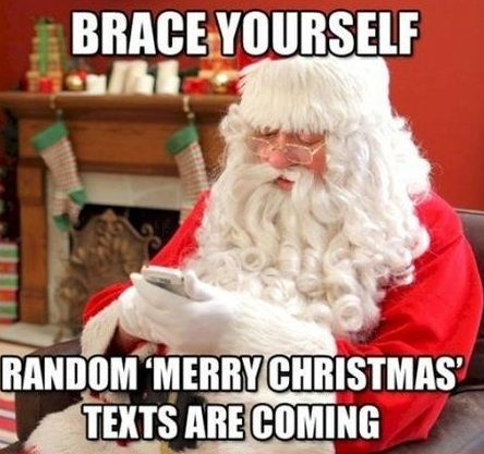 Brace yourself for Christmas texts
