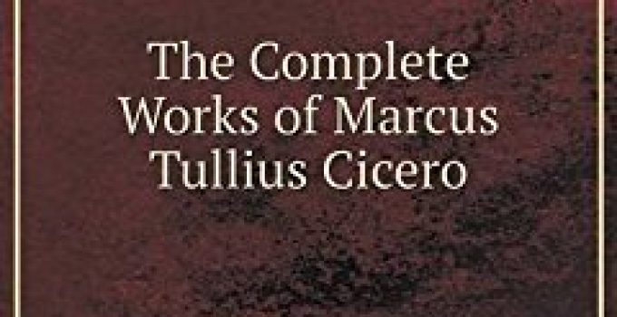 The Complete Works of Cicero
