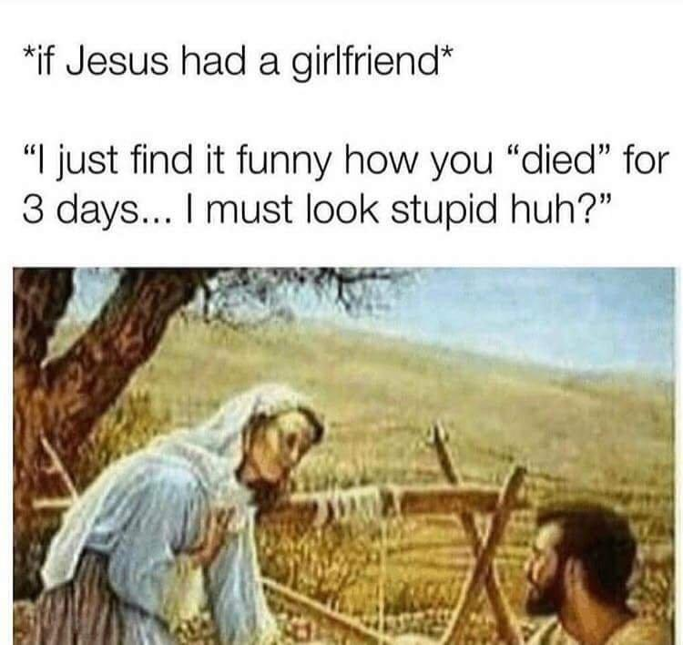 If Jesus had a gf meme