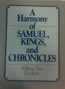 A Harmony of Samuel, Kings, and Chronicles