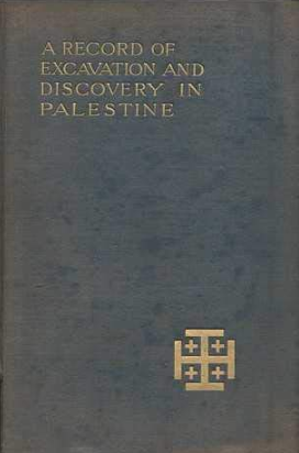 Bible side-lights from the mound of Gezer a record of excavation and discovery in Palestine