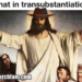 What in transubstantiation