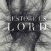 Restore us Lord Psalm 80